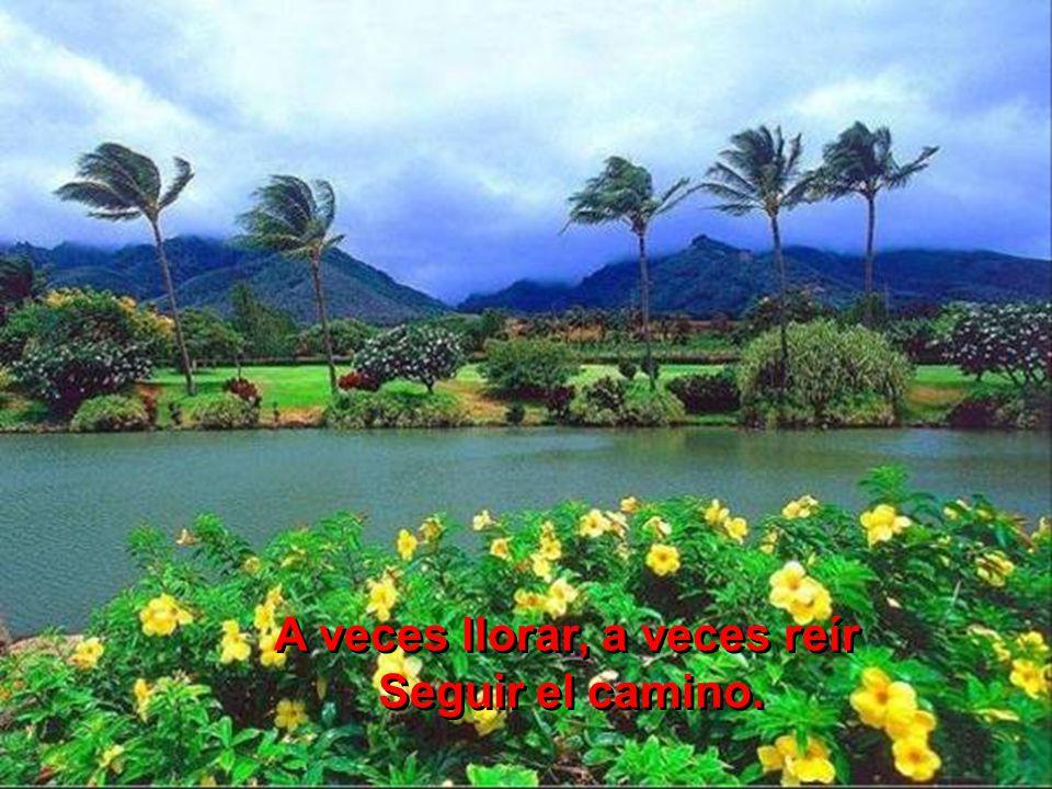 Nuestra vida es así viajar, cantar Es nuestro destino. Nuestra vida es así viajar, cantar Es nuestro destino.