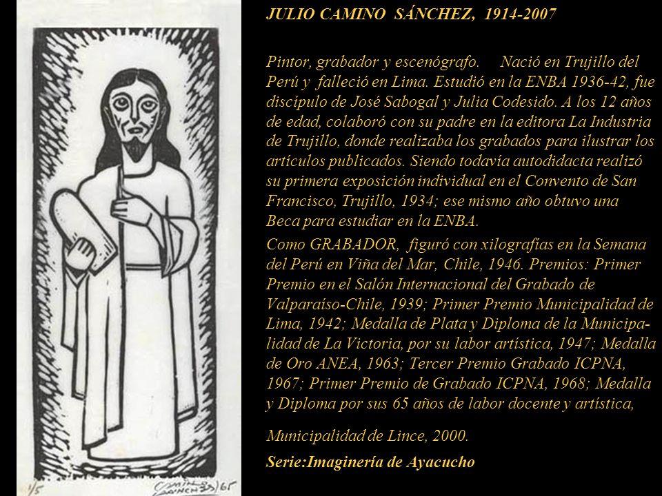 Julio Camino Sánchez Obra poco conocida como GRABADOR Homenaje a un año de su partida 20 noviembre 2007-2008 Presentaci ó n N º 21 Gabriela Lavarello