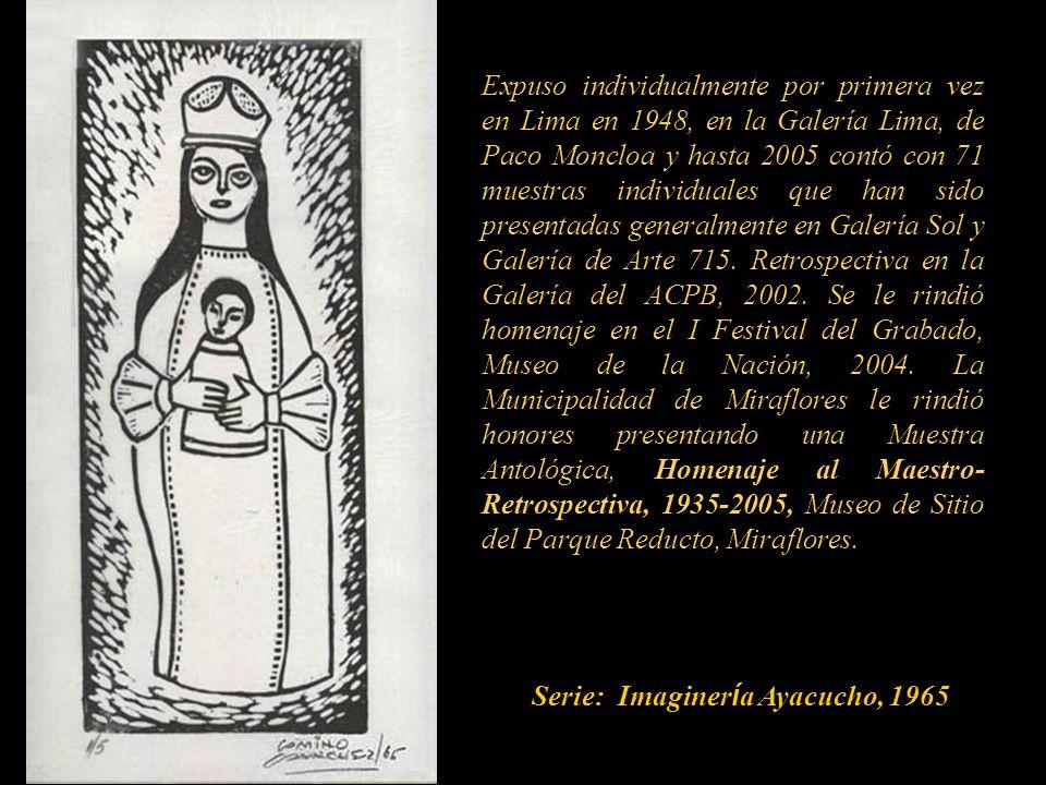 Expuso individualmente por primera vez en Lima en 1948, en la Galería Lima, de Paco Moncloa y hasta 2005 contó con 71 muestras individuales que han sido presentadas generalmente en Galería Sol y Galería de Arte 715.