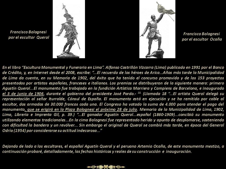 El polémico y contraversial monumento a Francisco Bolognesi Cervantes ( 1816-1880) La historia del Perú, en todos sus aspectos, está narrada a gusto d
