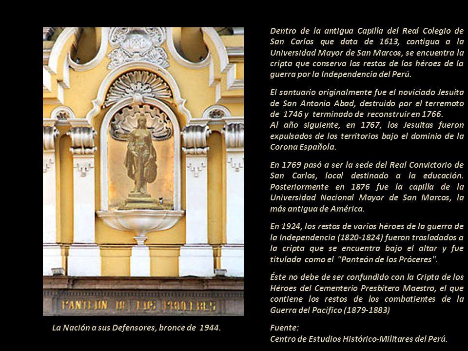 Panteón de los Próceres La Nación a sus Defensores Bronce que simboliza a la República Peruana. Ésta se encuentra en la hornacina de la puerta princip