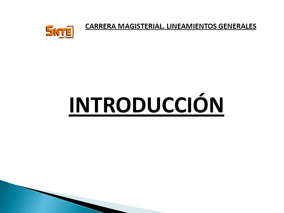 INTRODUCCIÓN CARRERA MAGISTERIAL. LINEAMIENTOS GENERALES