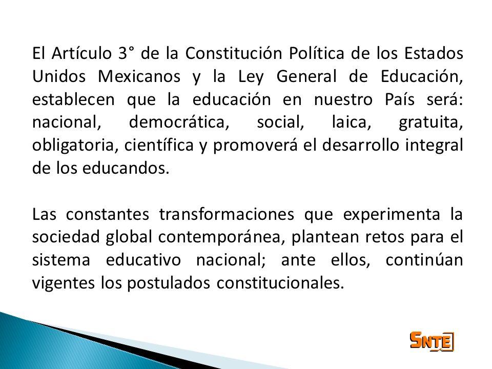 El Artículo 3° de la Constitución Política de los Estados Unidos Mexicanos y la Ley General de Educación, establecen que la educación en nuestro País