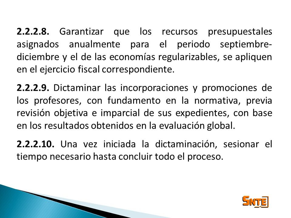 2.2.2.8. Garantizar que los recursos presupuestales asignados anualmente para el periodo septiembre- diciembre y el de las economías regularizables, s