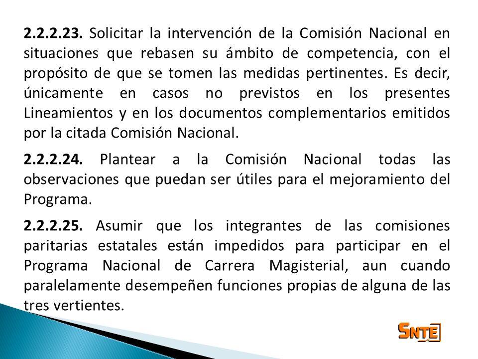 2.2.2.23. Solicitar la intervención de la Comisión Nacional en situaciones que rebasen su ámbito de competencia, con el propósito de que se tomen las