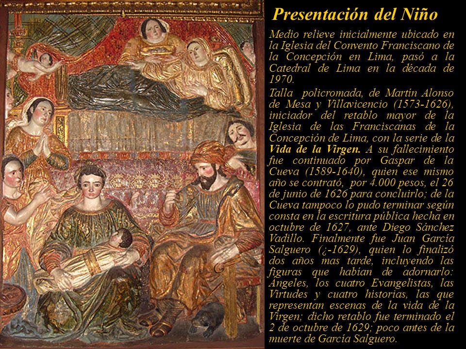 La adoración de los Pastores. Talla en medio relieve; de 2.80 x 2.30. Es uno de los primeros nacimientos en Lima, fue costeado por Doña Francisca Piza