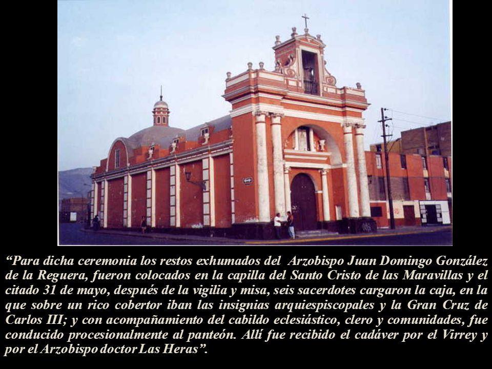 El Cementerio General –hoy Museo Cementerio Presbítero Matías Maestro- fue inaugurado con gran ceremonia, con la asistencia del Virrey Abascal, del Ar