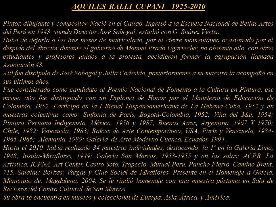 AQUILES RALLI CUPANI 1925-2010 Pintor, dibujante y compositor.