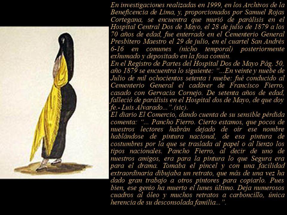 2 Pintor autodidacta. mulato liberto, nació y falleció en Lima, conocido como Pancho Fierro. Reconocido como un célebre acuarelista, hijo de Don Nicol