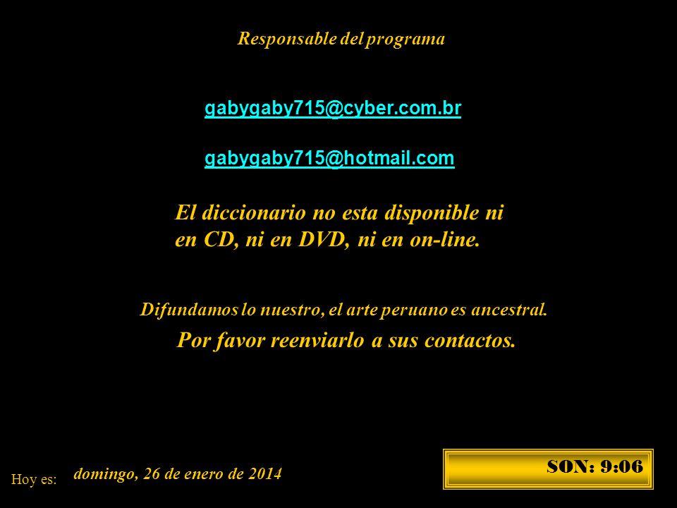 Disponible en el 422-6090-Lima-Per ú marta couto revolledo diccionario715@hotmail.com En las librerías: Miraflores: Cultura Peruana-Salazar Vallejo; L