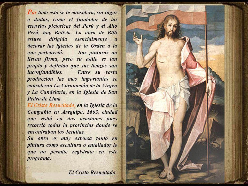 Giuseppe VerdiNabucco Rabszolgák kórusa Coro de los esclavos Bernardo Bitti 1548-1610 N ació en Camerino, Italia y falleció en Lima. En 1568 se ordenó