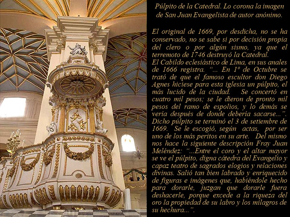 Facistol (atril) y el apuntador de los cantos y oraciones. Entre los libros corales de la Catedral de Lima, los signados con los Nº 6 y 25, y especial