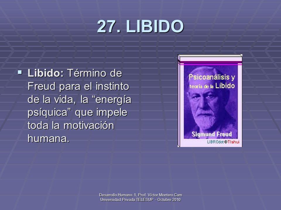 Desarrollo Humano 1, Prof. Víctor Montero Cam Universidad Privada TELESUP - Octubre 2010 26. LANUGO Lanugo: Vello corporal aterciopelado, muy fino, pr