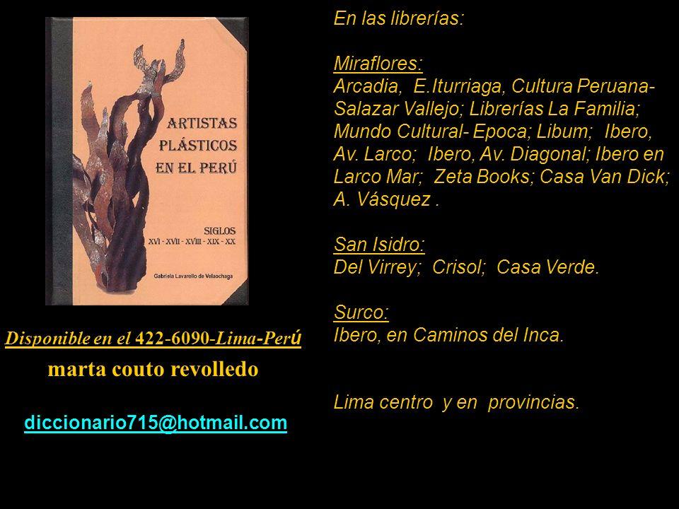 Artista que se encuentran el Diccionario de 530 pag. Car á tula, escultura de Armando Varela Neyra. Lima - Per ú. Disponible en el 422-6090-Lima-Perú