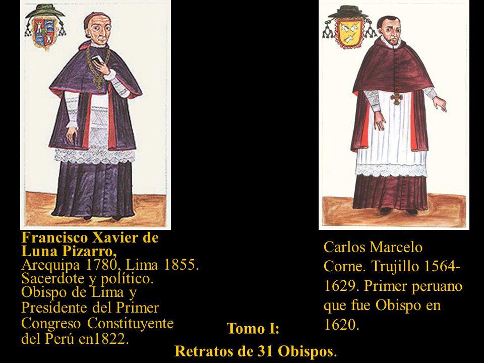 F Tomo I: Mapa topográfico de Obispado de Truxillo del Perú. En el tomo IX existe otro con ligeras variaciones en la colocación de los textos.
