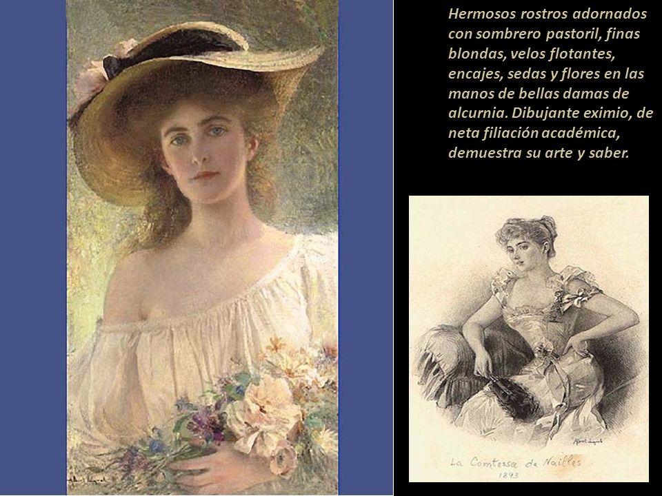 Hermosos rostros adornados con sombrero pastoril, finas blondas, velos flotantes, encajes, sedas y flores en las manos de bellas damas de alcurnia.