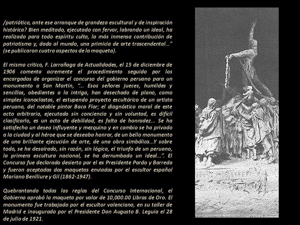 / a la altura del espectador, si no fuese que la historia dice que San Martín proclamó la libertad sobre un tabladillo... En marzo de 1906 el artista