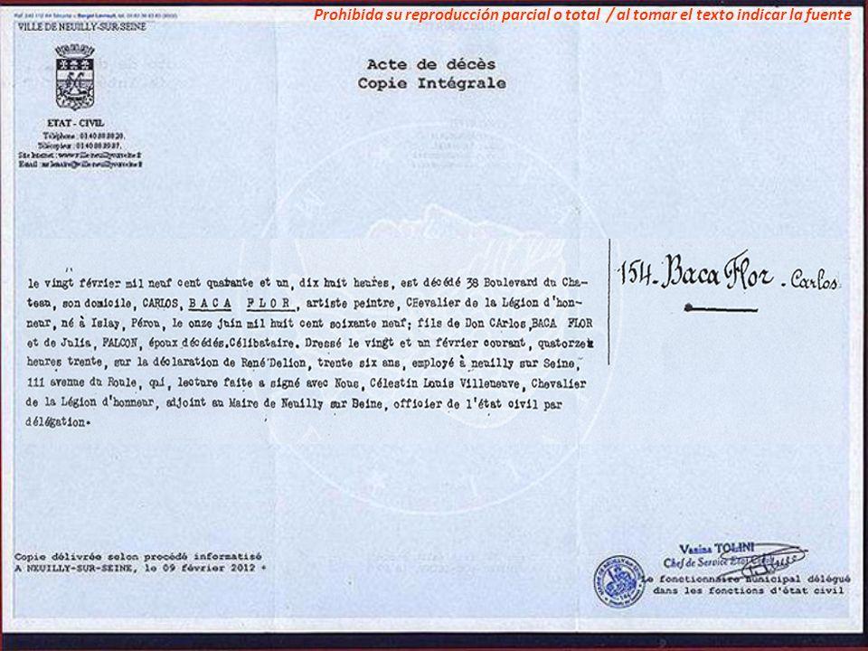 Documentos inéditos que prueban su fecha de nacimiento y lugar de su tumba. Bonjour Madame Velaochaga, Suite à votre message en date du 8 février 2012