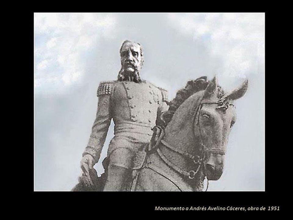 Monumento al Mariscal Andrés Avelino Cáceres (Ayacucho 1833-Lima 1923) Presidente del Perú (1886-1890 y 1894-1895). Inaugurado 30 de julio de 1951, po