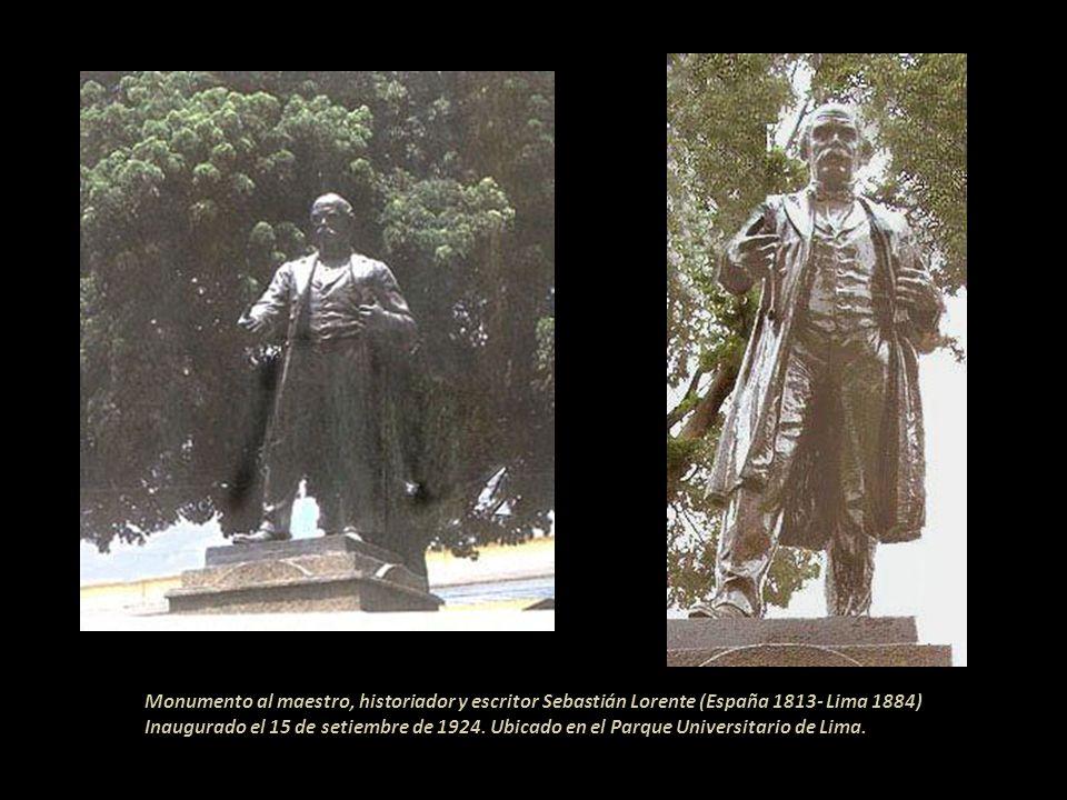 Monumento al maestro, historiador y escritor Sebastián Lorente (España 1813- Lima 1884) Inaugurado el 15 de setiembre de 1924.