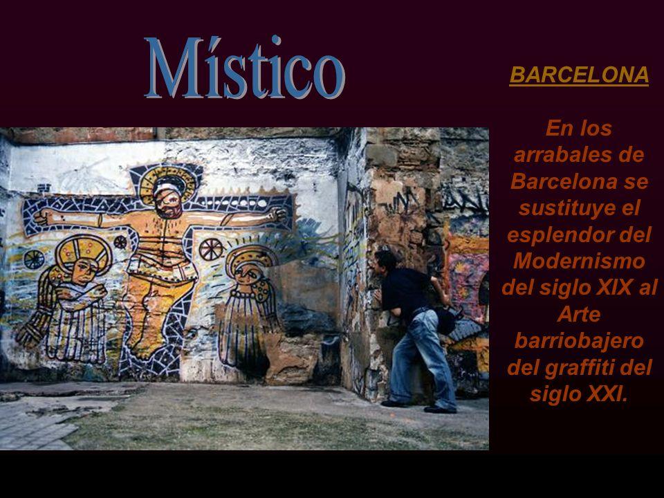 BARCELONA En los arrabales de Barcelona se sustituye el esplendor del Modernismo del siglo XIX al Arte barriobajero del graffiti del siglo XXI.