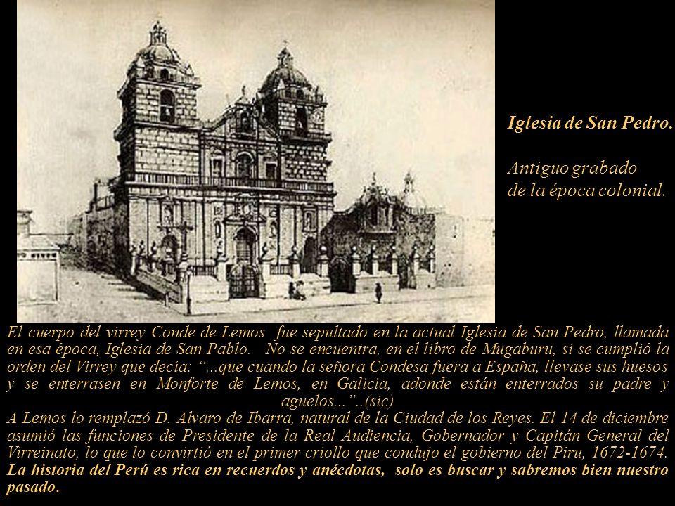 Doña Ana de Borja y Aragón X Condesa de Lemos y sus hijos salen del Perú el 11 de junio de 1675; casi dos años después de la muerte de su esposo, el V