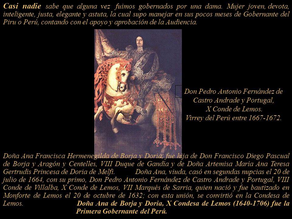 La Virreina Ana de Borja Condesa de Lemos Primera Gobernante del Perú en 1668. Escudo de Lima Capital del Virreynato del Piru o Perú Escudo Castro y P