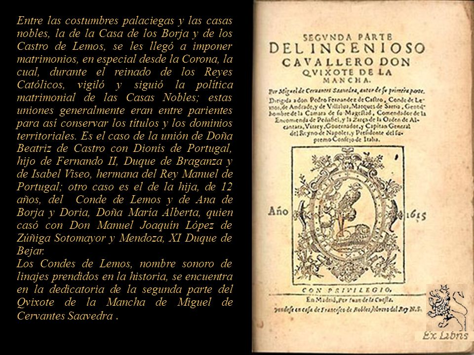 La familia Borja, era una de las más célebres del reino de Aragón. Inició la segunda casa del Condado de Gandía con el linaje valenciano de los Borja,
