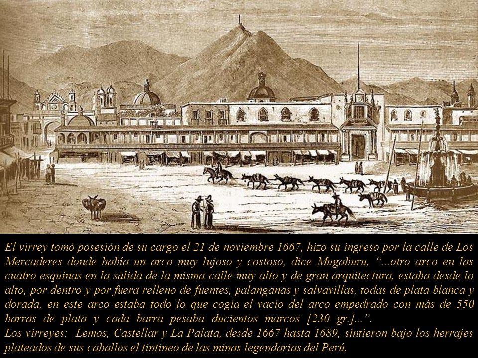 Ambos de mucha alcurnia, los Condes de Lemos, llegaron al puerto del Callao un miércoles nueve de noviembre de 1667 sonando un cañonazo a las tres de