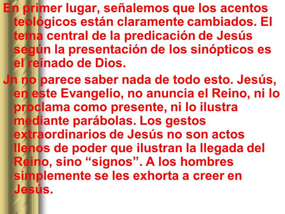 En primer lugar, señalemos que los acentos teológicos están claramente cambiados. El tema central de la predicación de Jesús según la presentación de