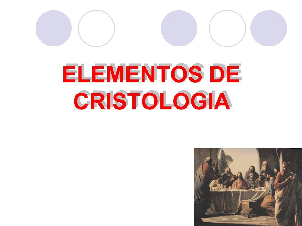 1 ELEMENTOS DE CRISTOLOGIA
