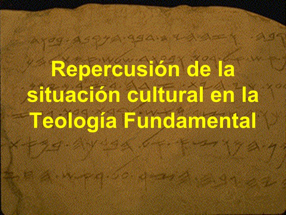 Repercusión de la situación cultural en la Teología Fundamental