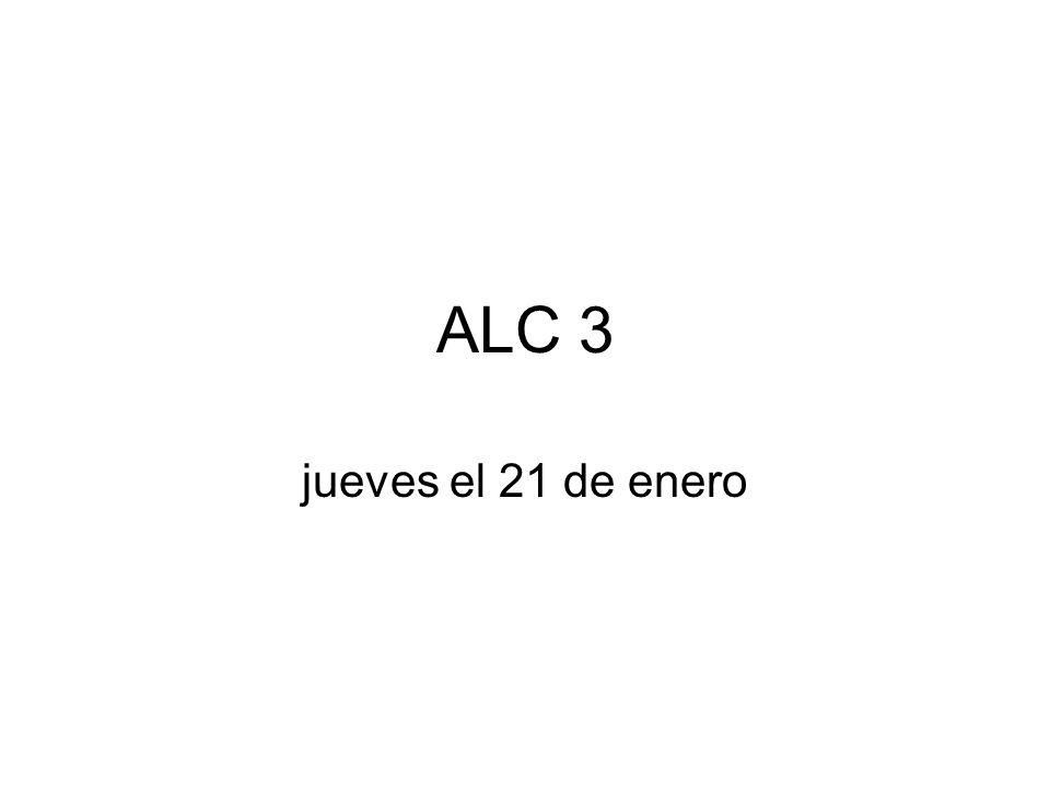 ALC 3 jueves el 21 de enero