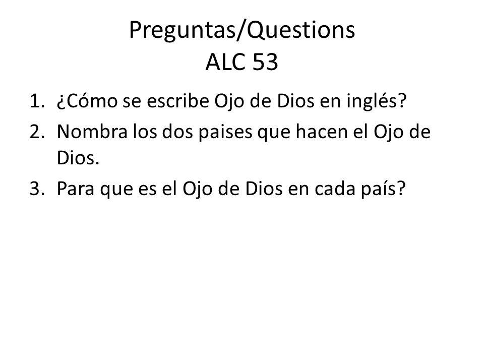 RespuestasPreguntas/Questions ALC 53 1.¿Cómo se escribe Ojo de Dios en inglés.