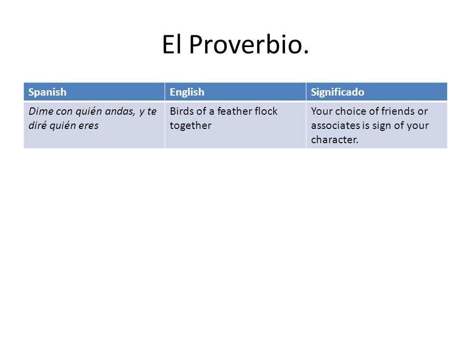 El Proverbio.