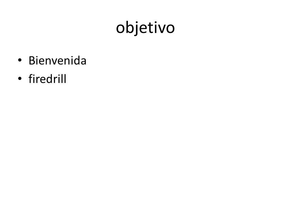 objetivo Bienvenida firedrill