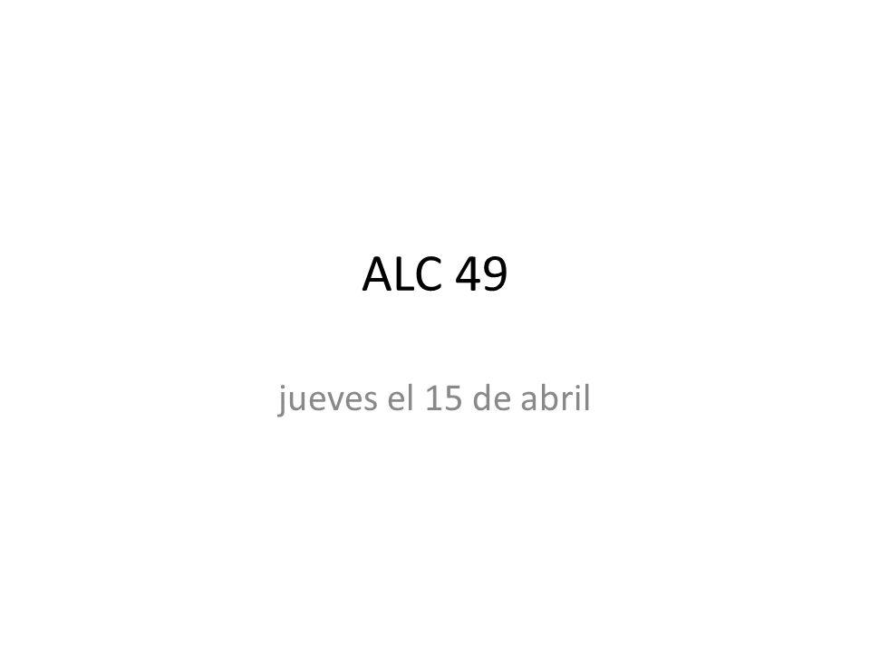 ALC 49 jueves el 15 de abril