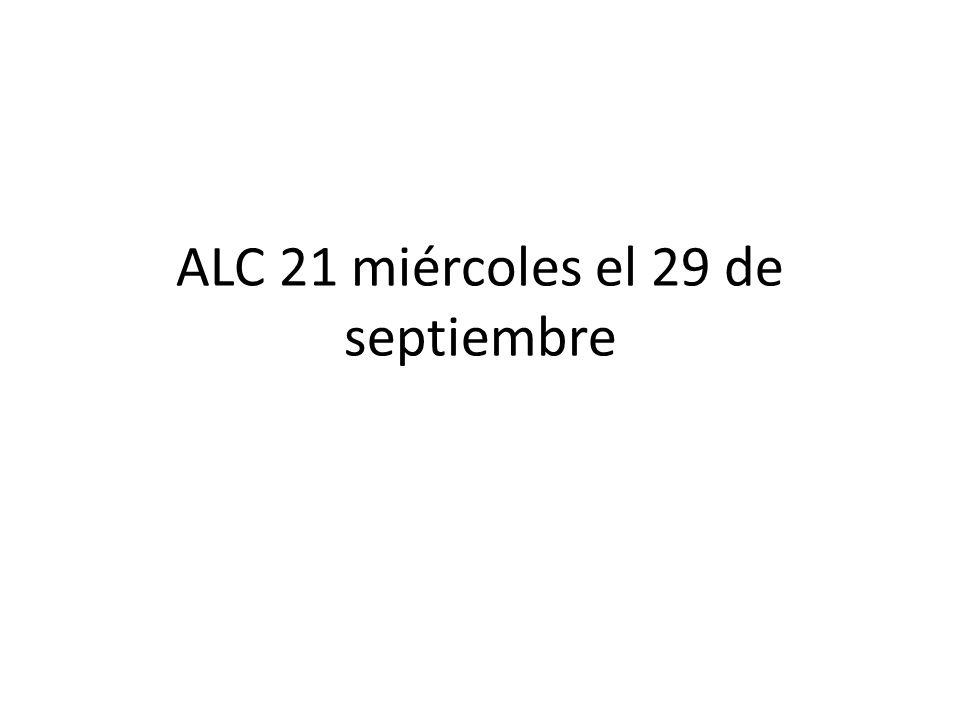 ALC 21 miércoles el 29 de septiembre