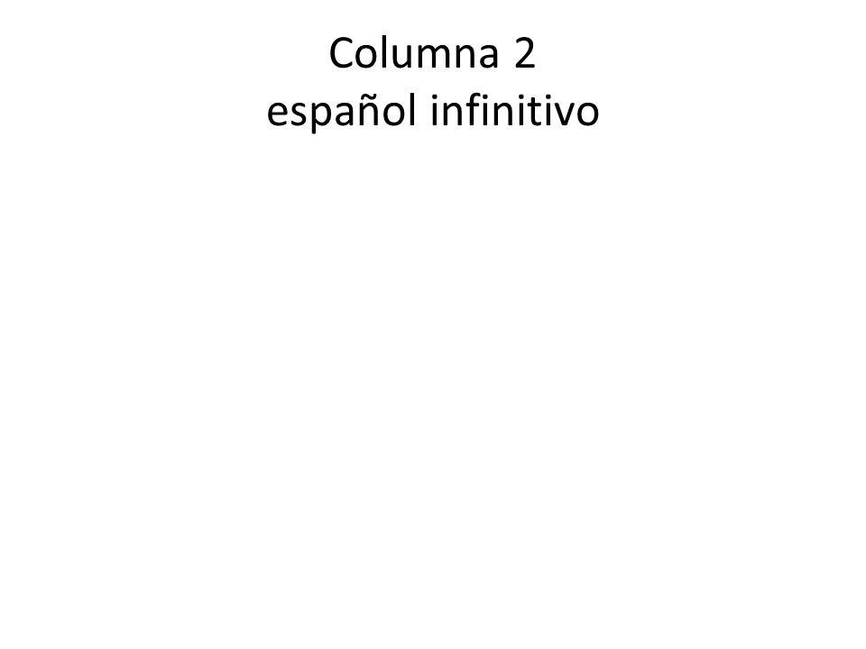 Columna 3 el raíz del pretérito