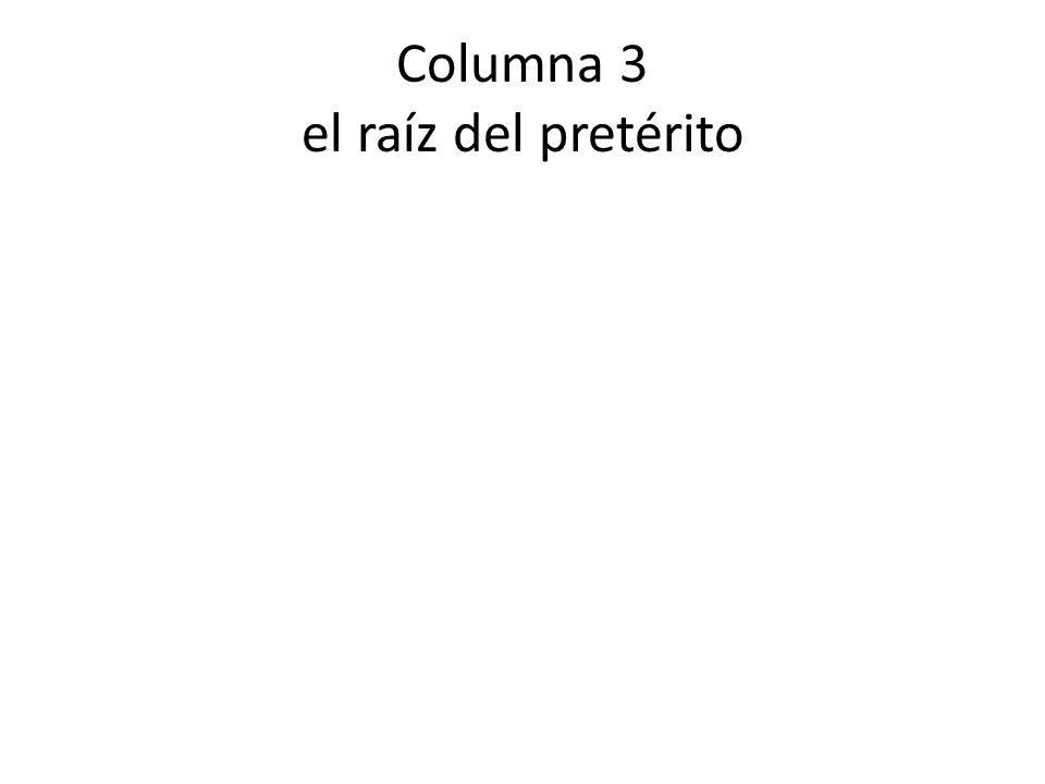 Columna 4 primera persona del pretérito