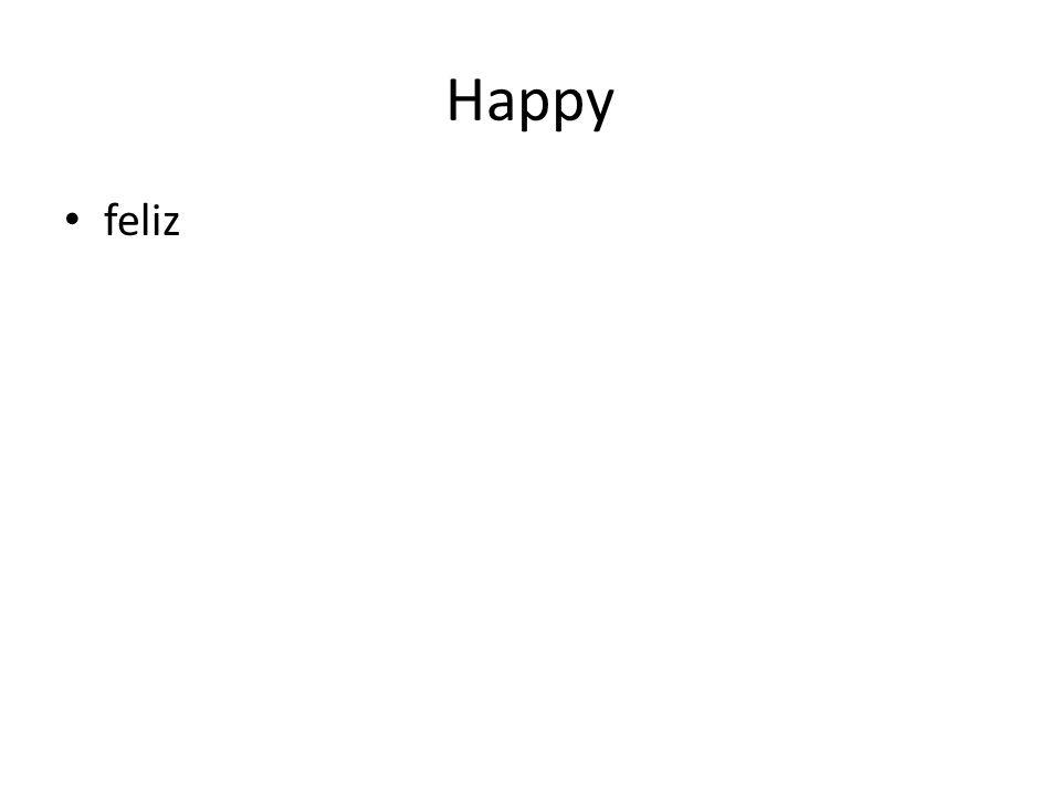 Happy feliz