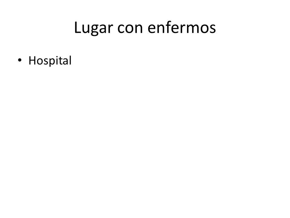 Lugar con enfermos Hospital
