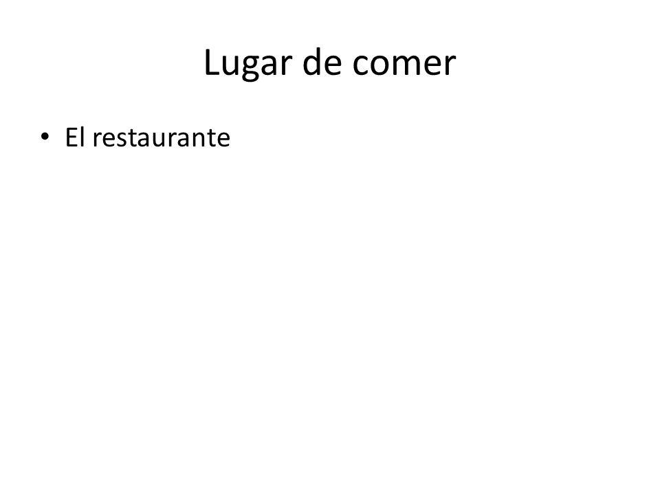 Lugar de comer El restaurante