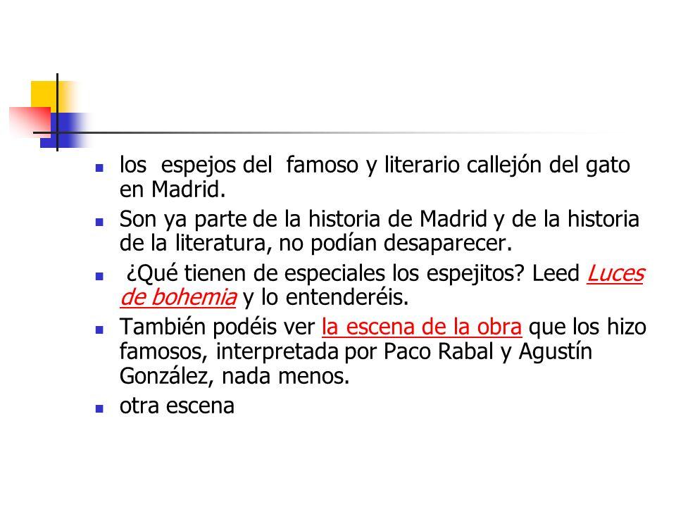 los espejos del famoso y literario callejón del gato en Madrid.