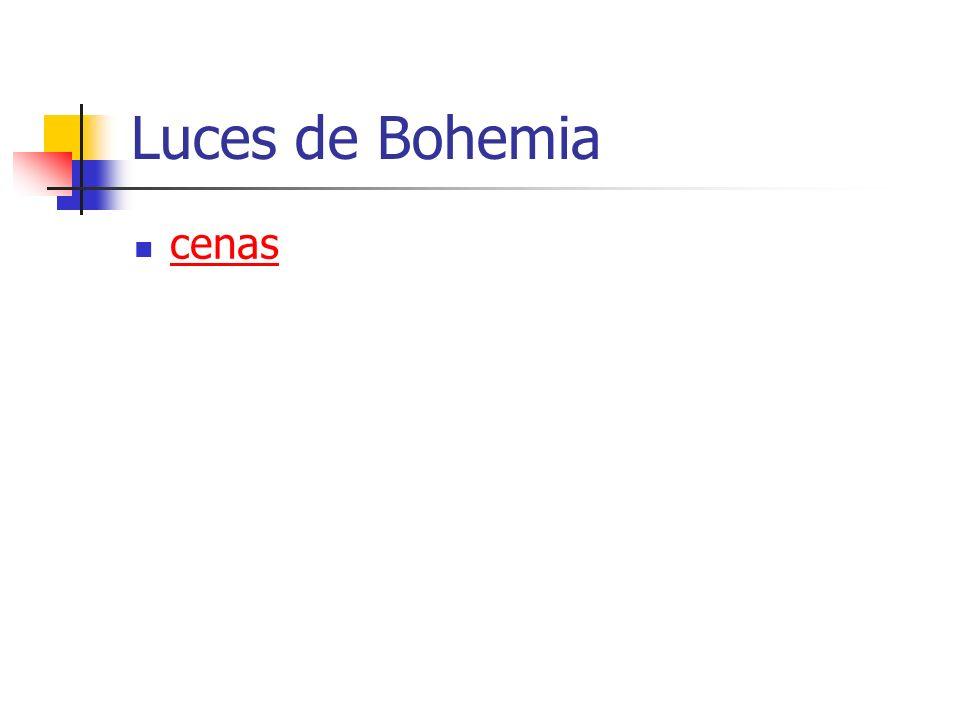 Luces de Bohemia cenas