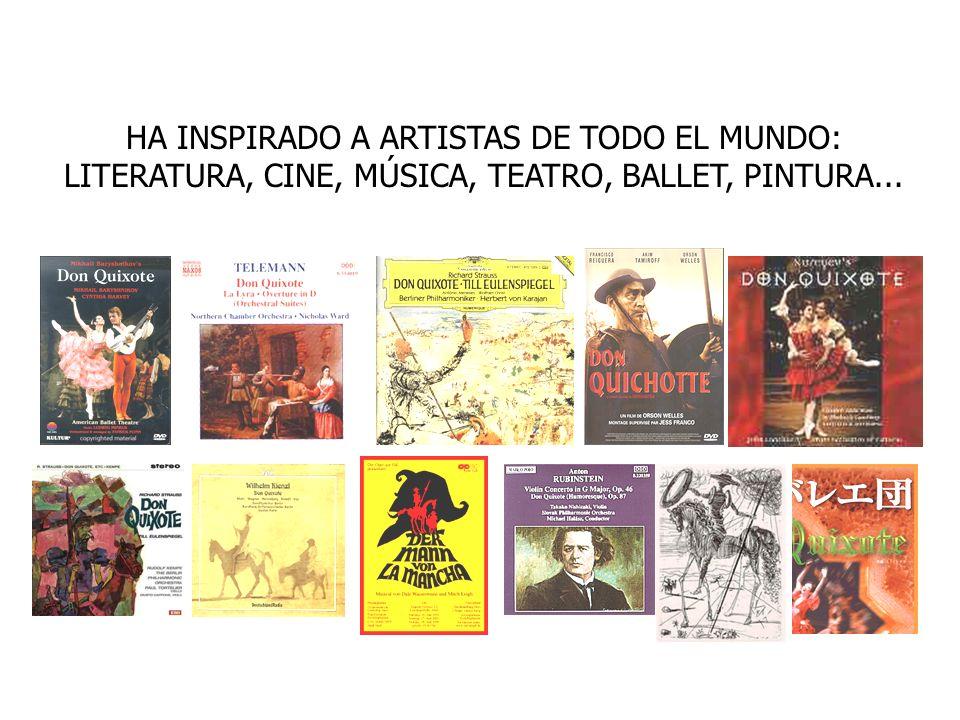 HA INSPIRADO A ARTISTAS DE TODO EL MUNDO: LITERATURA, CINE, MÚSICA, TEATRO, BALLET, PINTURA...