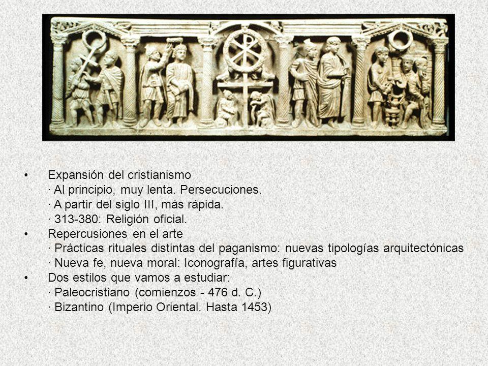 Expansión del cristianismo · Al principio, muy lenta. Persecuciones. · A partir del siglo III, más rápida. · 313-380: Religión oficial. Repercusiones
