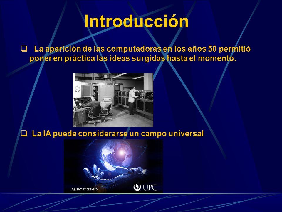 La aparición de las computadoras en los años 50 permitió poner en práctica las ideas surgidas hasta el momento. La IA puede considerarse un campo univ