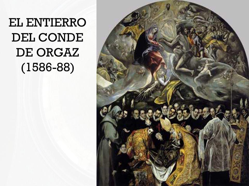 EL ENTIERRO DEL CONDE DE ORGAZ (1586-88)