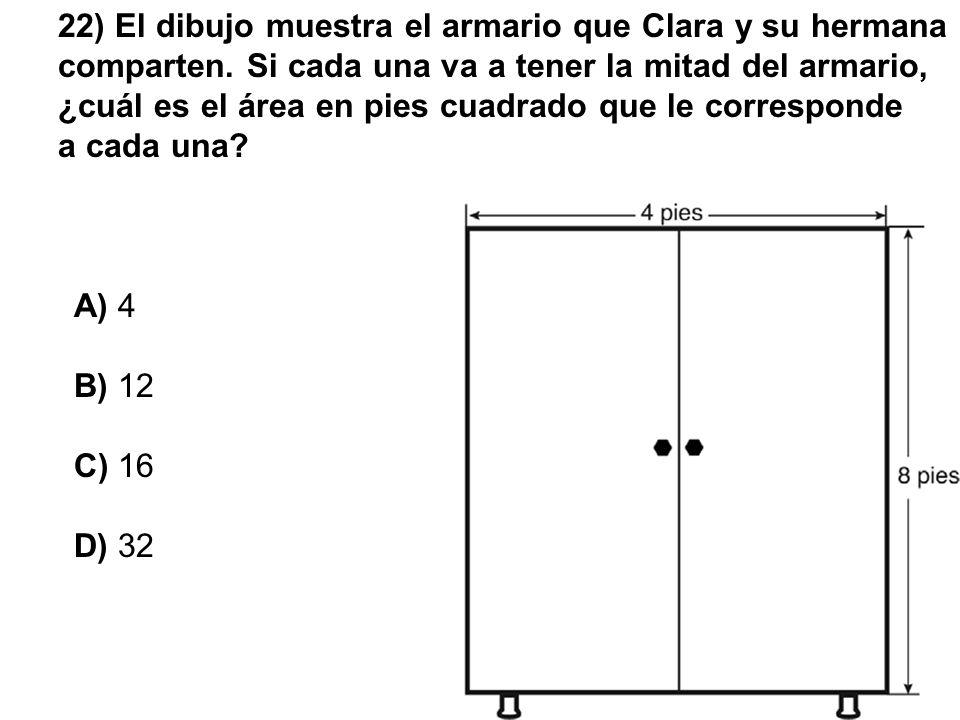 22) El dibujo muestra el armario que Clara y su hermana comparten. Si cada una va a tener la mitad del armario, ¿cuál es el área en pies cuadrado que